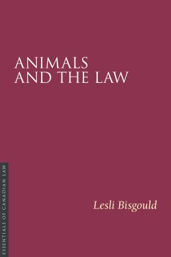 Lesli Bisgould - Animals and the Law