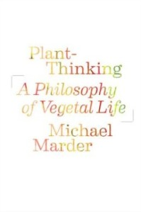 Michael Marder - Plant-Thinking