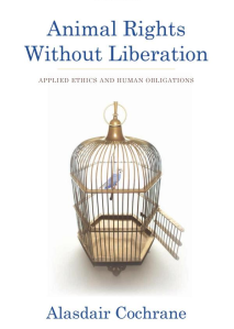 cochrane - animal rights without liberation