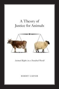 garner - a theory of justice for animals