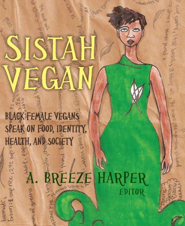 Une anthologie sur le mouvement des femmes noires véganes.