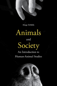 Margo DeMello - Animals and Society
