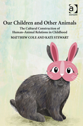 Cole and Stewart - Our Children and Other Animals