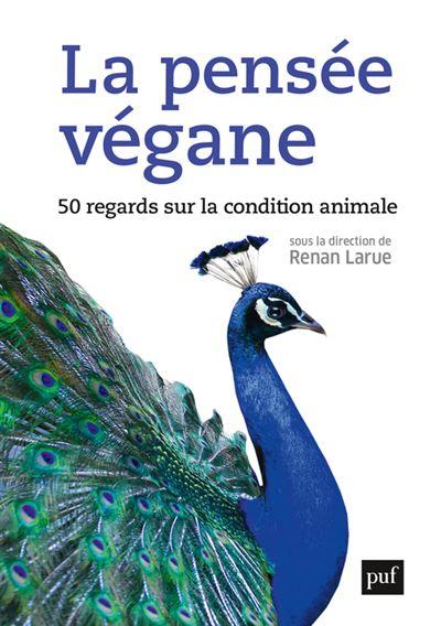 """Couverture du livre """"La pensée végane""""."""
